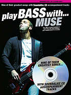 Play bass with-- Muse