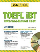 How to prepare for the TOEFL iBT : Test of English as a foreign language Internet-based test