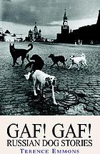 Gaf! Gaf! : Russian dog stories