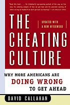 The cheating culture : why more Americans are doing wrong to get ahead