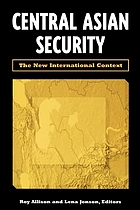 Central Asian security : the new international context