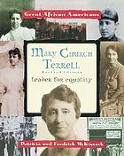 Mary Church Terrell : leader for equality