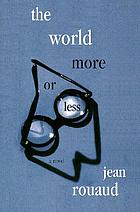 The world more or less