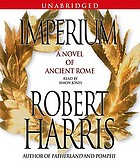 Imperium [a novel of ancient Rome]