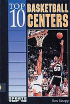 Top 10 basketball centers