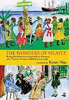 The wonders of Vilayet : being the memoir, originally in Persian, of a visit to France and Britain