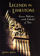 Legends in limestone : Lazarus, Gislebertus, and the Cathedral of Autun