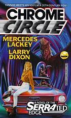 Chrome circle : a novel of the Serrated Edge