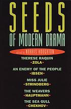 Seeds of modern drama : [in modern translations]