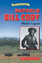 Buffalo Bill Cody : Western legend