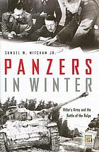 Panzers in winter Hitler's army and the Battle of the Bulge
