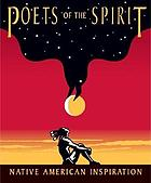 Poets of the Spirit : Native American inspiration