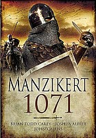 Road to Manzikert : Byzantine and Islamic warfare, 527-1071