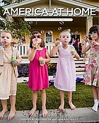 America at home : a close-up look at how we live