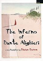 The inferno of Dante Alighieri : a new translation
