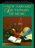 The New Harvard dictionary of musicThe new Harvard dictionary of music