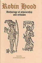 Robin Hood : an anthology of scholarship and criticism