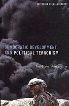 Democratic development & political terrorism : the global perspective