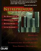 Netrepreneur : the dimension of transferring your business model to the Internet