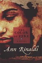 The color of fire : a novel