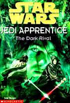 Star Wars, Jedi apprentice : the dark rival