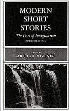 Modern short stories; the uses of imagination