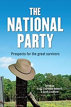 The National Party : prospects for the great survivors