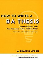 How to write a BA thesis : a practical guide from your first ideas to your finished paper