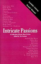 Intricate passions