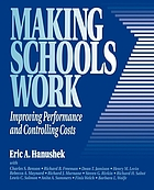 Making schools work : improving performance and controlling costs