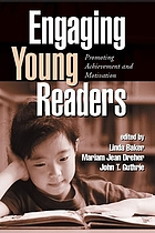 Engaging young readers : promoting achievement and motivation