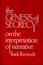 The genesis of secrecy : on the interpretation of narrative