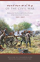 Memoirs of the Civil War between the northern and southern sections of the United States of America, 1861 to 1865