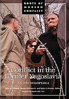 Conflict in the former Yugoslavia an encyclopedia