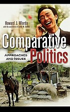 Comparative politics : approaches and issues