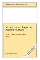 Identifying and preparing academic leaders
