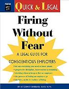 Firing without fear : a legal guide for conscientious employers