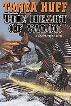 The heart of valor : a Confederation novel