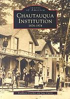 Chautauqua Institution, 1874-1974