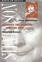 Between the iceberg and the ship : selected essays