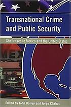 Transnational crime and public security : challenges to Mexico and the United States