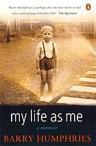 My life as me : a memoir
