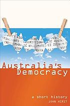 Australia's democracy : a short history