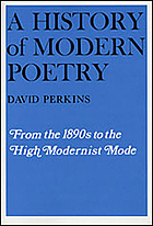 History of Modern Poetry : From the 1890s to the Modernist Mode