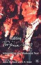 Editing Virginia Woolf : interpreting the modernist text