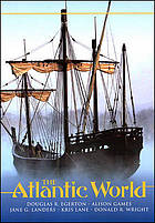 The Atlantic world : a history, 1400-1888