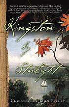 Kingston by starlight : a novel