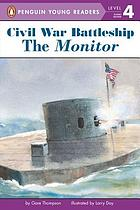 The Monitor : the iron warship that changed the world