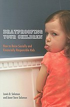 Bratproofing your children : how to raise socially and financially responsible kids