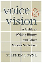 Voice & vision a guide to writing history and other serious nonfiction